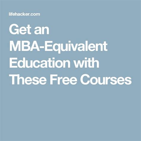 Courses Equivalent To Mba by Best 25 Free Courses Ideas On Free College