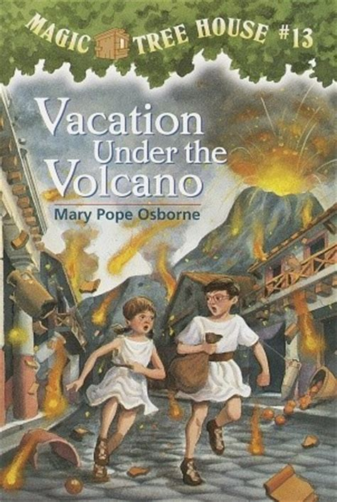 pictures of magic treehouse books vacation the volcano magic tree house 13 by