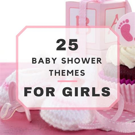 themes girl baby shower 25 baby shower themes for girls
