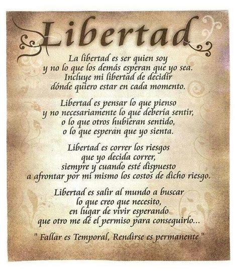 sobre la libertad spanish 1546724710 libertad poesia frases frases de reflexi 243 n y frases de amor