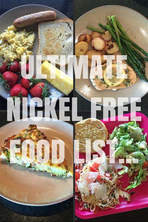 Nickel Detox Recipe by Ultimate Nickel Free Food List Nickel Free Foods