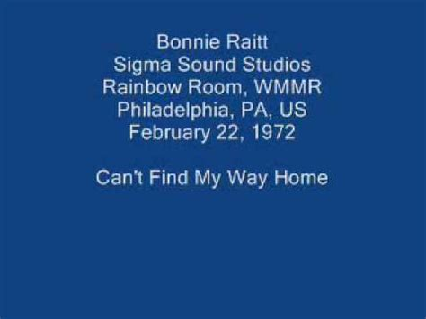 bonnie raitt 12 can t find my way home orig by steve