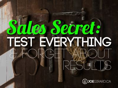 secret test sales secret test everything and forget about results