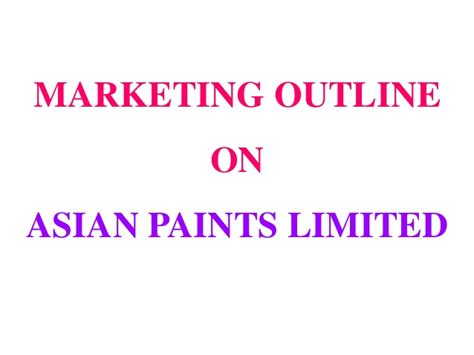 In Asian Paints For Mba Marketing by Asian Paint Limited