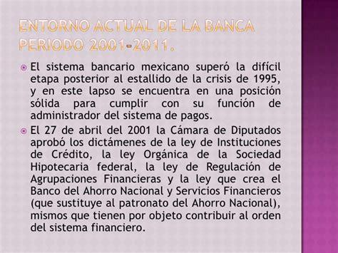 la banca en m xico desarrollo y entorno actual exposici n luana s n la banca en m 233 xico desarrollo y entorno actual
