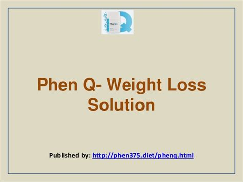 q weight loss phen q weight loss solution