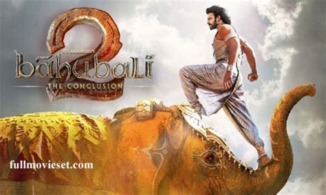 baahubali 2 the conclusion telugu movie 2017 baahubali 2 the conclusion 2017 online watch full