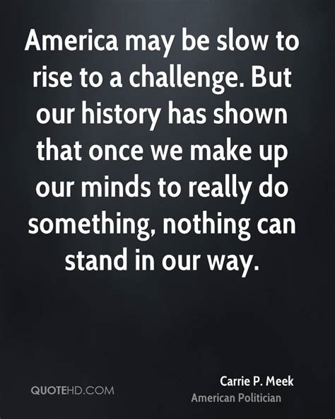 2014 rising challenge team quotes about rising up to challenges quote