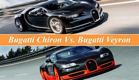 bugatti chiron top speed bugatti chiron vs bugatti veyron top speed