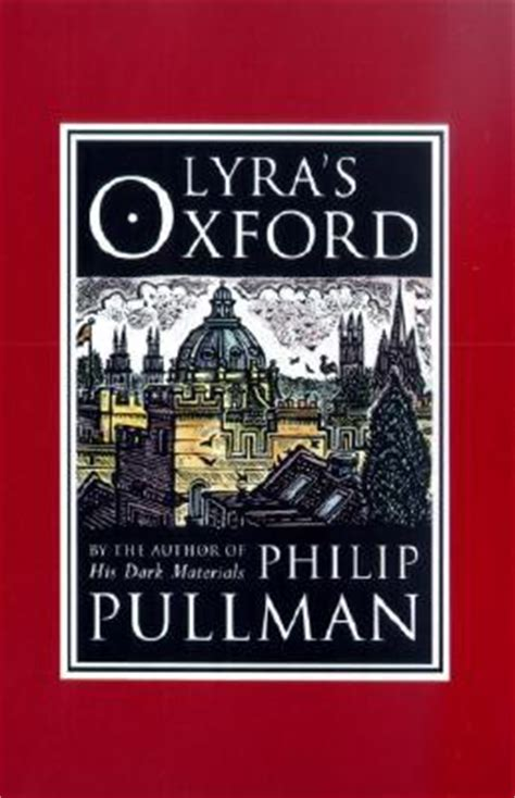 libro lyras oxford his dark lyra s oxford philip pullman john lawrence 9780375828195