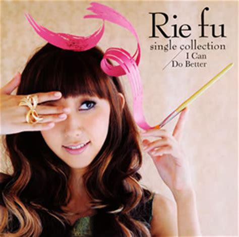 Rie Fu Single Collection I Can Do Better Cdjournal