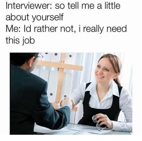 interviewer so tell me a about yourself me ld