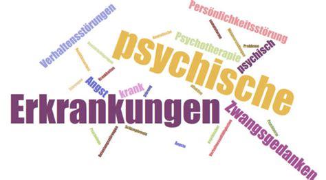 wann ist psychisch krank psychische erkrankungen st 246 rungen probleme im 220 berblick