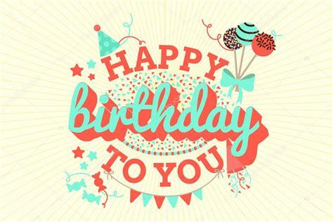 imagenes vintage happy birthday fondo tipogr 225 fico vintage feliz cumplea 241 os vector de