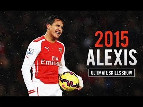 alexis sanchez ultimate skills alexis sanchez ultimate skills show 2014 15 hd youtube