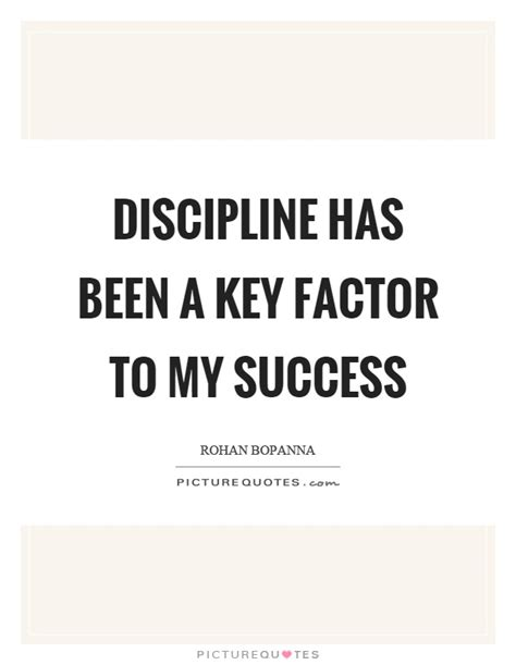 Discipline Key To Success An Essay On It by Factor Quotes Factor Sayings Factor Picture Quotes