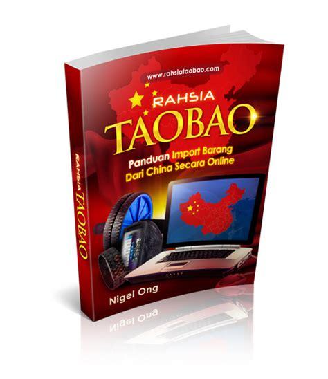 Buku Dan Cd Rahasia Import Dari China rahsiataobao panduan borong barang china secara