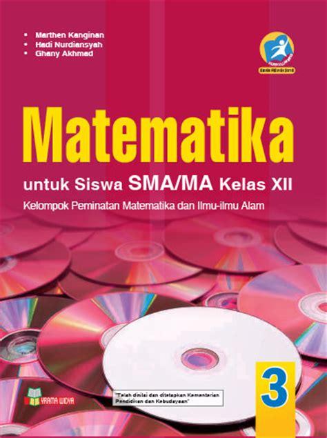 Buku Guru Matematika Smama Kelas X K 13 Revisi buku matematika sma ma kelas xii peminatan k 2013 revisi