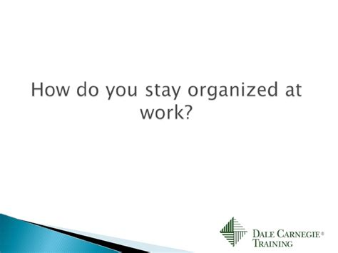 how do you a to stay how do you stay organized at work