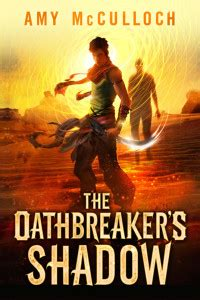 aidan s shadow books review of the oathbreaker s shadow by mcculloch a