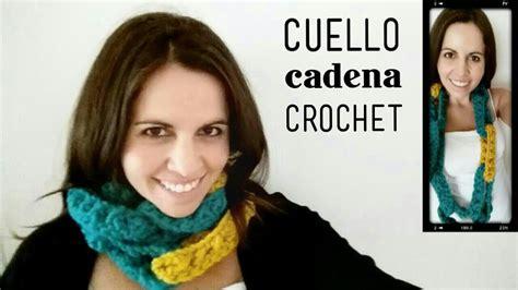 cuello bufanda en crochet paso a paso funnycat tv cuello bufanda tipo cadena a crochet paso a paso