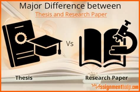difference between thesis and dissertation paper how to differentiate between thesis and research paper