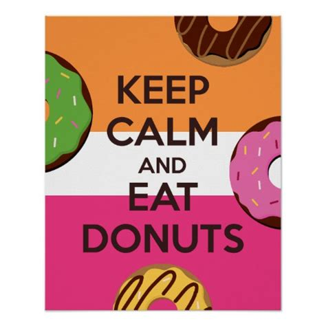 keep calm poster zazzle keep calm and eat doughnuts poster print zazzle co uk