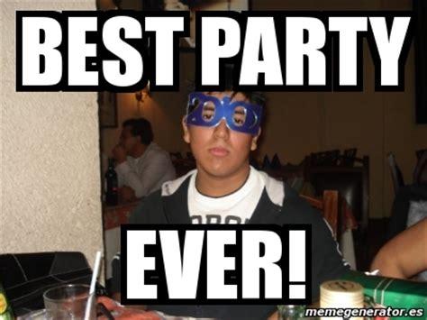 best party lyrics ever meme personalizado best party ever 3008245