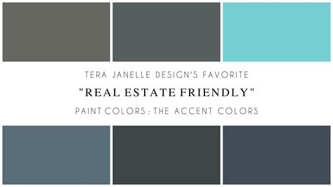 janelle s favorite real estate friendly paint colors accent colors