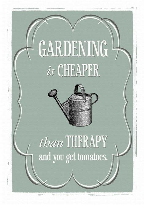 printable garden quotes 39 best gardening humor very funny images on pinterest
