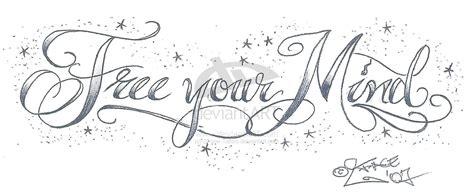free tattoo fonts and designs free your mind tattoolettering by 2face on deviantart