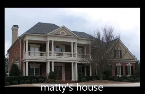 Pictures Of Mattyb House