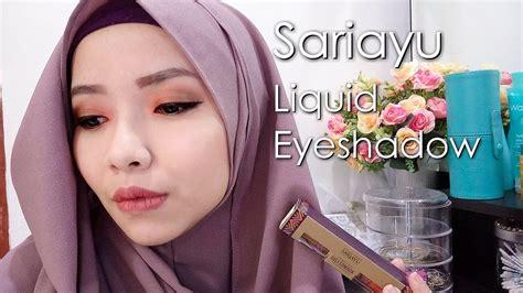 Eyeshadow Liquid Sariayu impression sariayu liquid eyeshadow cikal ananda