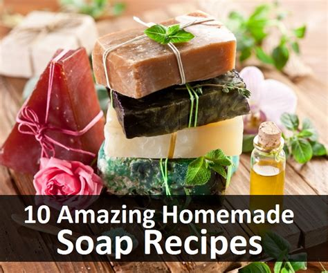 Handmade Organic Soap Recipes - 10 amazing soap recipes