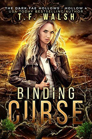 binding curse fae hollow 4 by t f walsh reviews