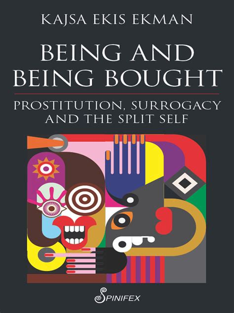 being and being bought being and being bought by kajsa ekis ekman read ebook