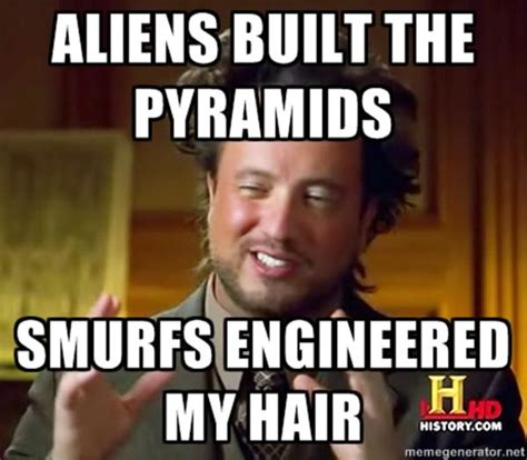 Aliens History Meme - image 158330 ancient aliens know your meme