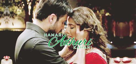 film india hamari adhuri kahani adhuri kahani full movie download free karpalbwild mp3