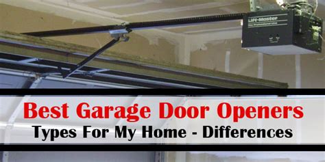 best type of garage door opener best type of garage door opener for my home differences