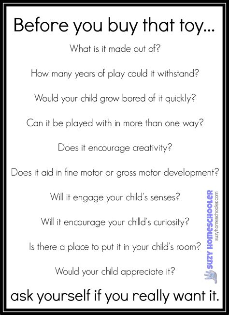 list of questions to ask when buying a house questions to ask yourself before you buy that toy suzy homeschooler