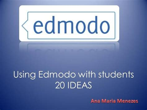 edmodo presentation using edmodo with students authorstream