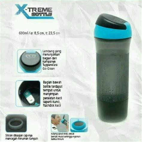 Tupperware Xtreme Bottle jual tupperware xtreme xtreme bottle botol minum di lapak