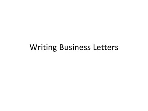 Business Letter Writing Slideshare writing business letters