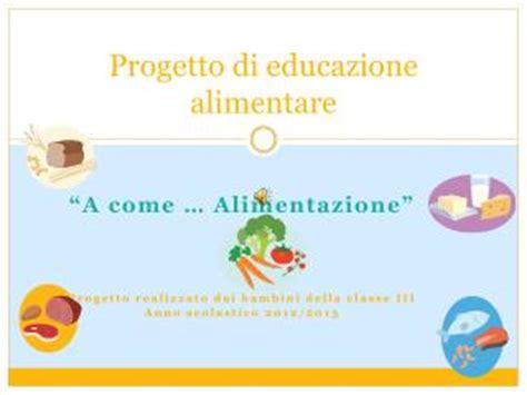 progetto alimentare scuola dell infanzia ppt progetto curriculare di educazione alimentare scuola