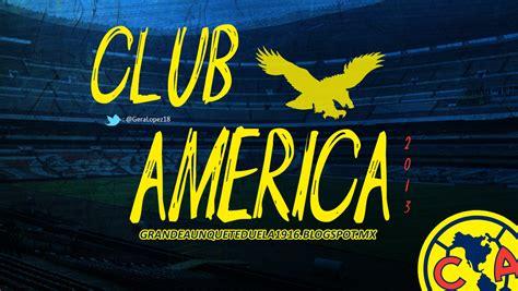 Aguilas America Calendario Club De Futbol America Sitio No Oficial Wallpaper