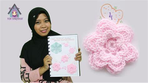 tutorial membuat rajut bunga tutorial rajut crochet membuat bunga 3 tingkat langkah