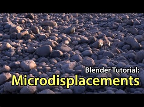 blender tutorial introduction introduction to microdisplacements blender tutorial