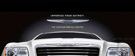 chrysler made in detroit chrysler changes slogan from imported from detroit to