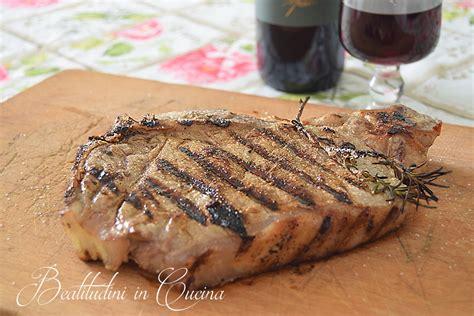 come cucinare fiorentina come cuocere la bistecca fiorentina beatitudini in cucina