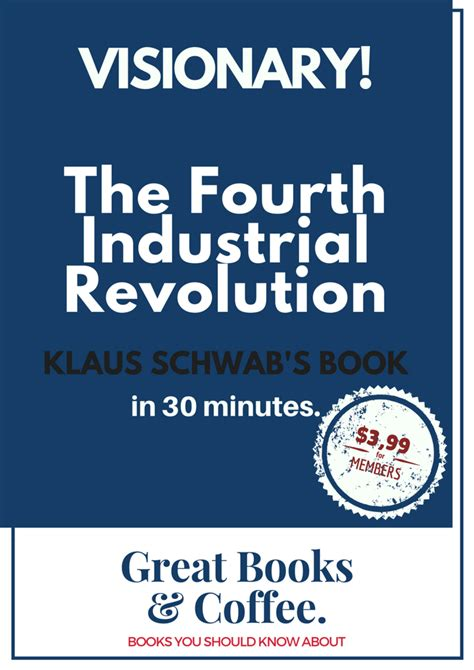 shaping the fourth industrial revolution books detailed book summary of klaus schwab s quot the fourth